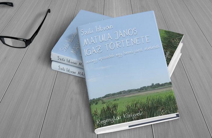Új e-kiadvány a boltunkban: Matula János igaz története
